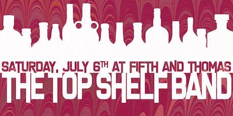 Top Shelf Band tickets