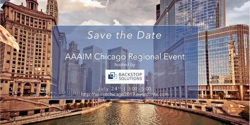 AAAIM Chicago Regional Event hosted by Backstop Solutions