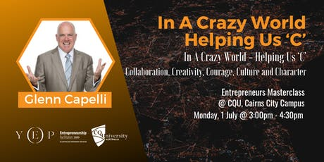 Glenn Capelli Masterclass 'In a Crazy World - Helping Us 'C' tickets