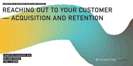 Grow Your Education Series: Reaching Out to Your Customer- Acquisition & Retention tickets
