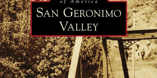 Images of America: San Geronimo Valley Release Party
