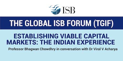 Establishing Viable Capital Markets: The Indian Experience