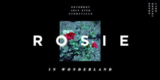 Rosie — in Wonderland [Day Party] ft. Spacey Space, Travlos + more