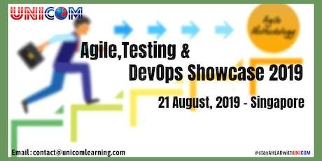Agile,Testing & DevOps Showcase 2019 - Singapore tickets