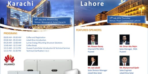 Jubaili Bros & Huawei FusionSolar - Technical Seminar in Lahore