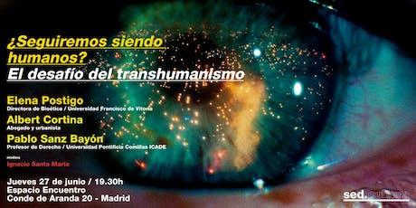 ¿Seguiremos siendo humanos? El desafío del transhumanismo entradas