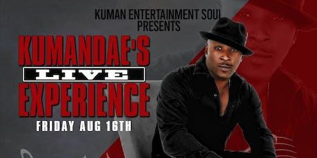 ** GEN ADM** Kumandae's Live Experience tickets