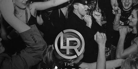 Living Room Saturdays at The Living Room Free Guestlist - 8/31/2019 tickets