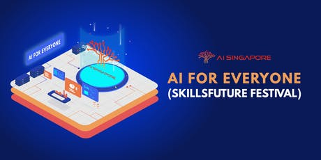 AI for Everyone (SkillsFuture Festival) tickets