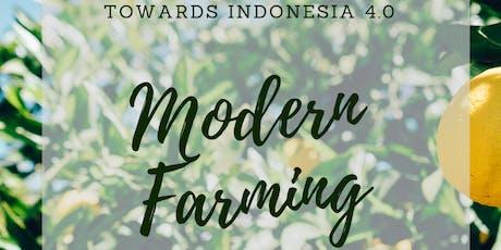 MODERN FARMING: TOWARDS INDONESIA 4.0 tickets