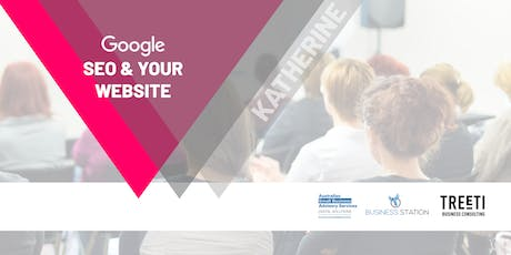 [Katherine] Google, SEO & Your Website tickets