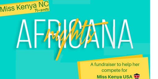 Africana Nights: Miss Kenya NC