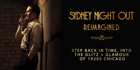 Sydney NIGHT OUT Reimagined - THURSDAY tickets