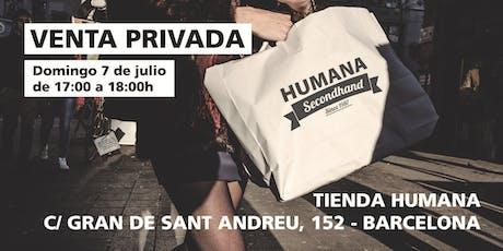 Venta Privada Humana en C/ Gran de Sant Andreu, 152 - BARCELONA entradas