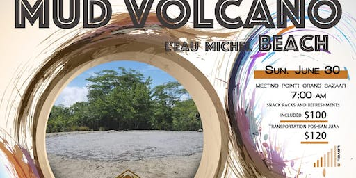 Hikers United Mud Volcano and L'eau Michel Beach Hike - 30th June 2019