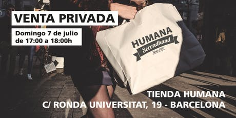 Venta Privada Humana en Ronda Universitat, 19 - BARCELONA tickets