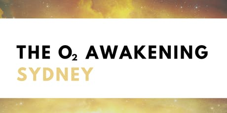 The O2 Awakening Breathwork Workshop: Sydney tickets