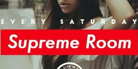 Supreme Saturdays at Otto Zutz Free Guestlist - 8/17/2019 entradas