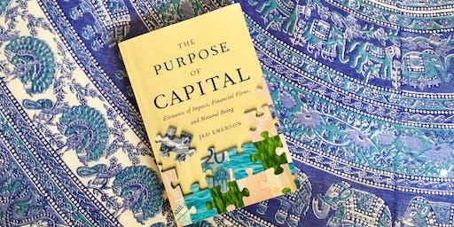 Impact Economy Book Club: The Purpose of Capital