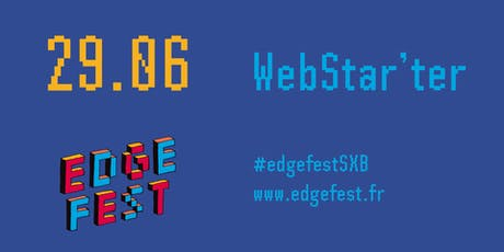 WebStar'ter #3 : Lance-toi sur le Web !  - Edgefest 2019 tickets
