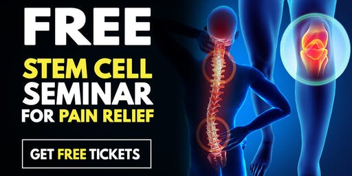 FREE Stem Cell and Regenerative Medicine Seminar - Elgin, IL 6/25