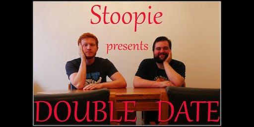 """Stoopie Presents: Double Date"""