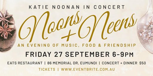 KATIE NOONAN IN CONCERT - NOONS AND NEENS & DRIFTLESS BOTANICALS