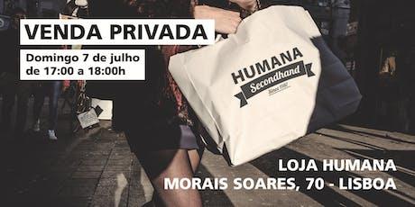 Venda Privada Humana em Morais Soares, 70 - LISBOA bilhetes