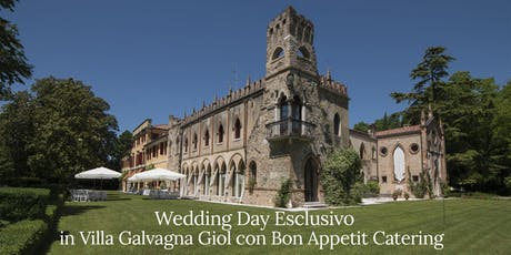 Wedding Day in Villa Galvagna Giol con Bon Appetit Catering biglietti