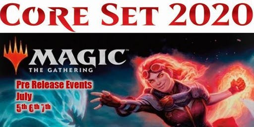 Magic the Gathering Core Set 2020 : 4pm Saturday Afternoon Prerelease