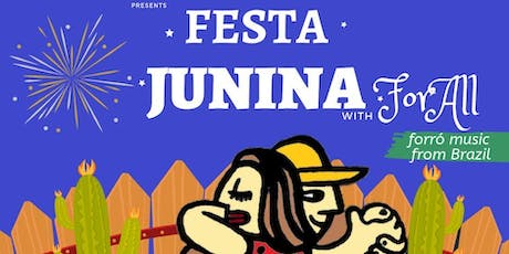 Só Samba presents Festa Junina with ForAll tickets