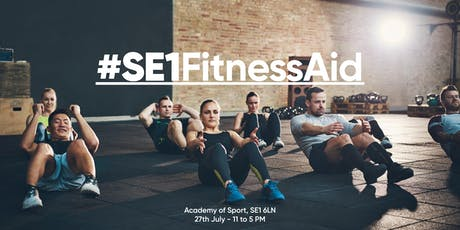 SE1 Fitness-Aid : Come and join us for an energy filled fundraising day of exercise! tickets