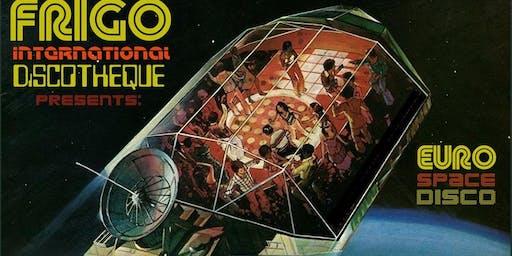 FRiGO-iNTERNATiONAL DiSCOTHEQUE ~ presents: Euro Space Disco!