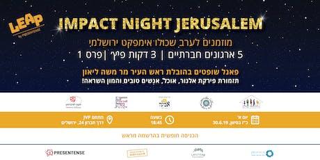 ☆ Impact Night Jerusalem // 30.6 ☆ tickets
