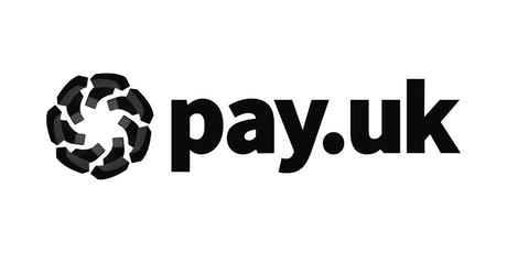 Pay.UK: A Progress Update - AGENDA NOW AVAILABLE tickets