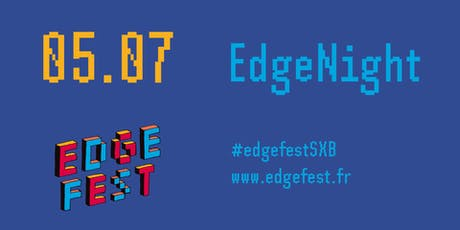 Edgenight - Edgefest 2019 billets