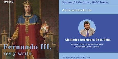 Fernando III, rey y santo entradas