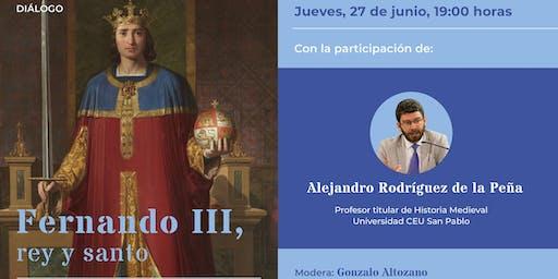 Fernando III, rey y santo