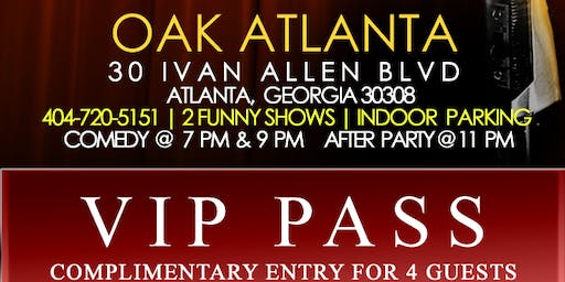 Your VIP Pass to Oak Comedy Lounge
