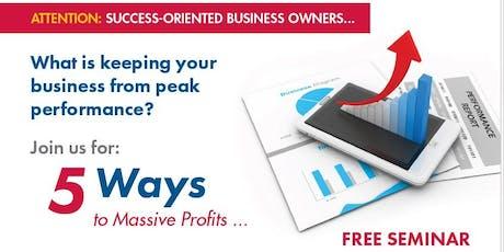 5 Ways To Massive Profits tickets