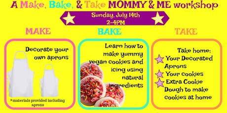 Mommy and Me: Make, Bake & Take  Workshop tickets