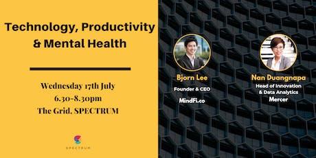 Technology, Productivity & Mental Health tickets