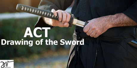 ACT - The Drawing of the Sword tickets