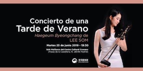 Concierto | Una Tarde de Verano - Haegeum Byeongchang de LEE SOM entradas