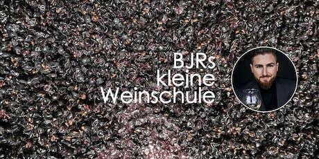 BJRs kleine Weinschule Tickets
