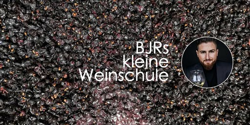 BJRs kleine Weinschule