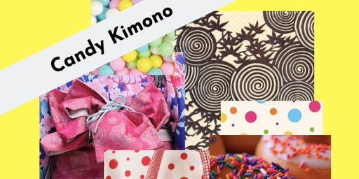'Candy Kimono' Art Camp (All Day)
