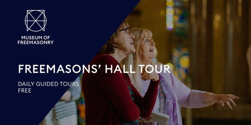 Freemasons' Hall Tour