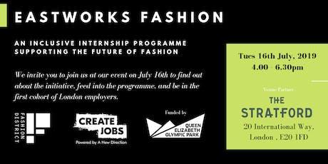 Eastworks Fashion Internship Programme tickets