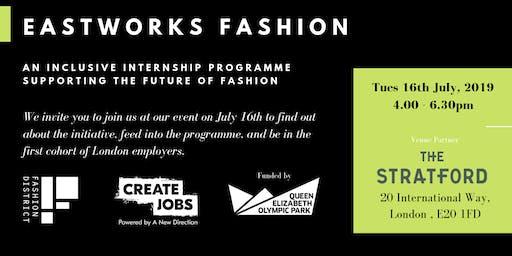 Eastworks Fashion Internship Programme